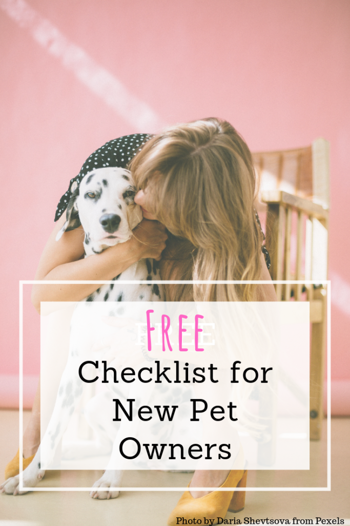 Just Adopted a New Dog or Cat? Here's a Checklist For Everything You'll Need!