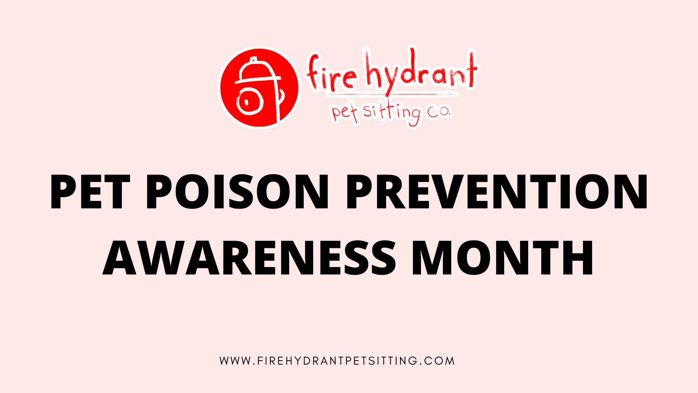 March: Pet Poison Awareness Month